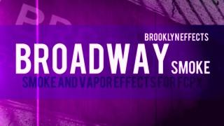 Broadway Smoke™ for Final Cut Pro X™ from Brooklyn Effects™
