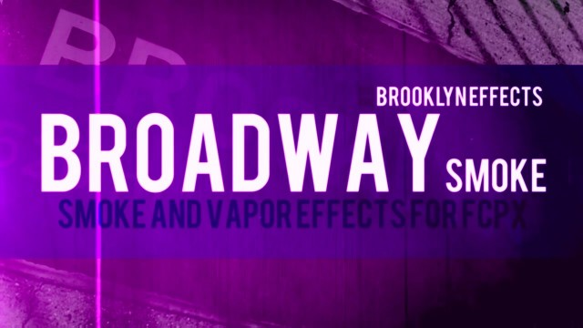 Broadway Smoke™ for Final Cut Pro X™ from Brooklyn Effects™