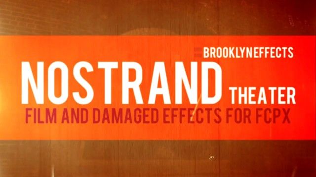 Nostrand Theater™ for Final Cut Pro X™ from Brooklyn Effects™