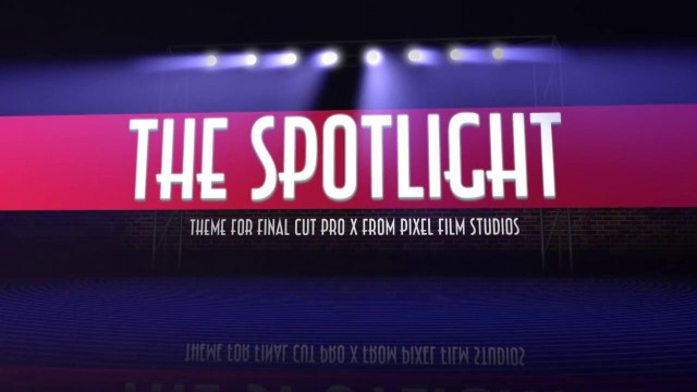 The Spotlight – Professional Theme for Final Cut Pro X