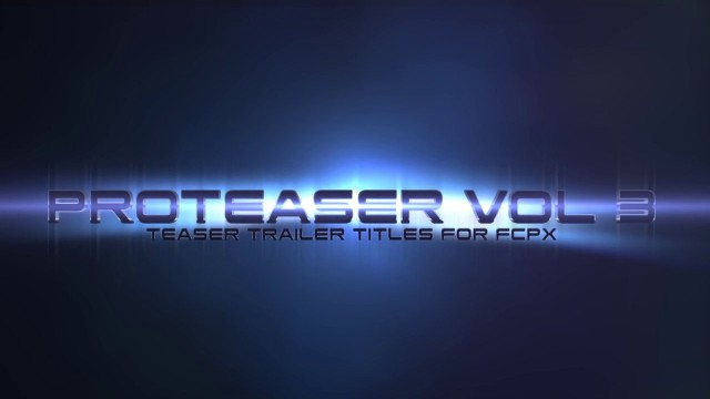 PROTEASER VOLUME 3 – PROFESSIONAL TEASER TRAILER TITLES FOR FCPX – PIXEL FILM STUDIOS