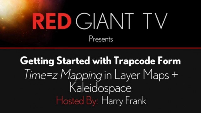 08 – Getting Started with Trapcode Form: Layer Maps Continued and Kaleidospace
