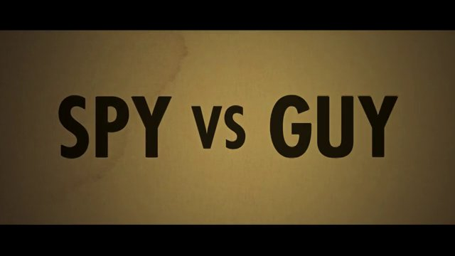 Spy vs Guy