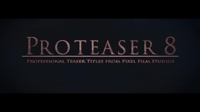 PROTEASER™ VOLUME 8 – PROFESSIONAL TEASER TRAILER TITLES FOR FCPX – PIXEL FILM STUDIOS