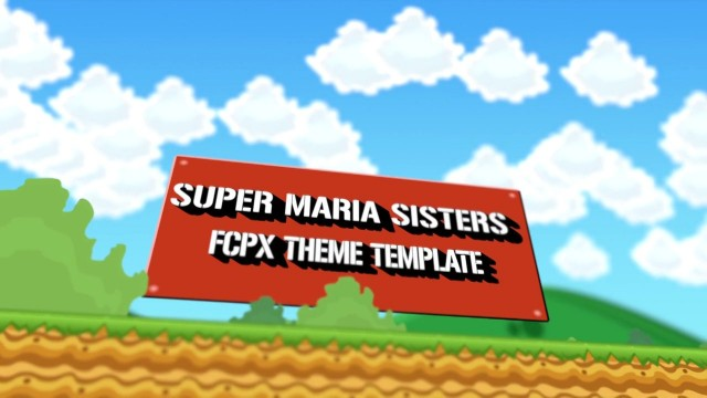 SUPER MARIA SISTERS – VIDEO GAME THEME TEMPLATE FOR FCPX – PIXEL FILM STUDIOS
