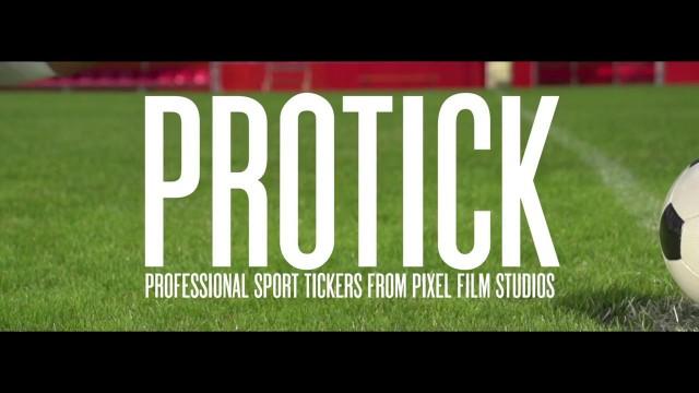 PROTICK™ – PROFESSIONAL SPORT TICKERS – PIXEL FILM STUDIOS