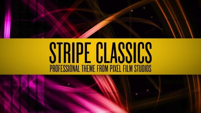 STRIPE CLASSICS – PROFESSIONAL THEME FOR FCPX – PIXEL FILM STUDIOS