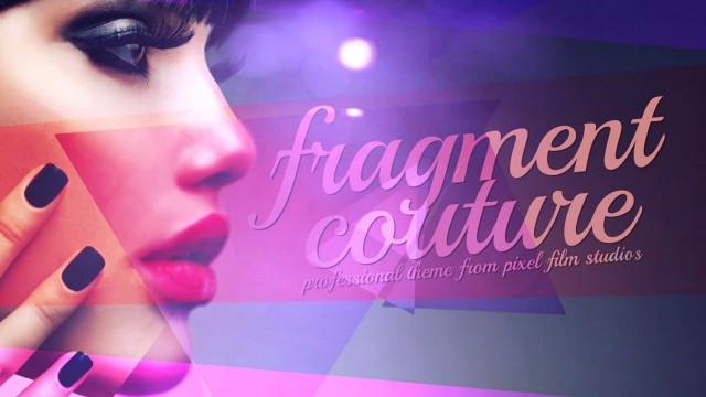 FRAGMENT COUTURE – PROFESSIONAL THEME FOR FINAL CUT PRO X – Pixel Film Studios