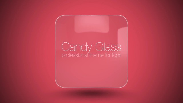 CANDY GLASS – PROFESSIONAL THEME FOR FINAL CUT PRO X – Pixel Film Studios