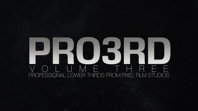 PIXEL FILM STUDIOS – PRO3RD™ VOL. 3 PROFESSIONAL LOWER THIRDS FOR FCPX