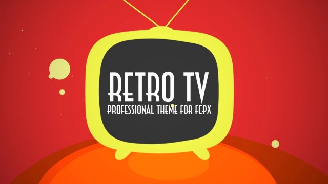 RETRO TV – PROFESSIONAL THEME FOR FINAL CUT PRO X – Pixel Film Studios