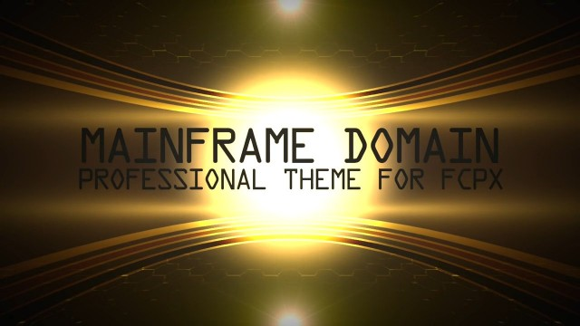 Pixel Film Studios – MAINFRAME DOMAIN – PROFESSIONAL THEME FOR FCPX FROM PIXEL FILM STUDIOS™