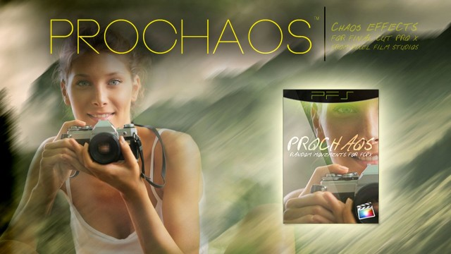 PROCHAOS™ for Final Cut Pro X from Pixel Film Studios – FCPX Effects and Plugins
