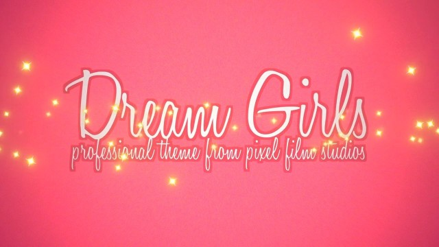 DREAM GIRLS – PROFESSIONAL THEME FOR FINAL CUT PRO X – Pixel Film Studios