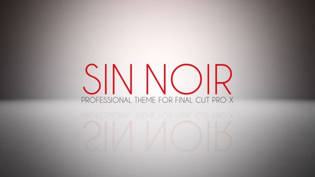 SIN NOIR – PROFESSIONAL THEME FOR FINAL CUT PRO – PIXEL FILM STUDIOS