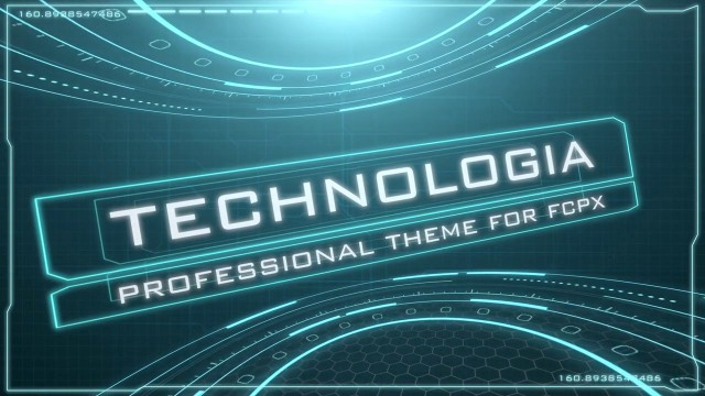 TECHNOLOGIA – PROFESSIONAL THEME FOR FINAL CUT PRO X – Pixel Film Studios