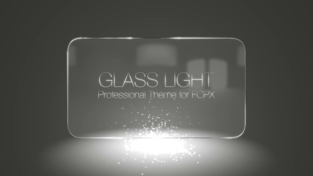 GLASS LIGHT – PROFESSIONAL THEME FOR FINAL CUT PRO X – PIXEL FILM STUDIOS