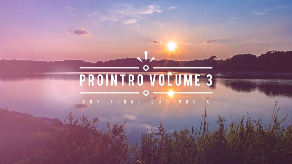 PROINTRO VOLUME 3 – PROFESSIONAL INTROS FOR FINAL CUT PRO X