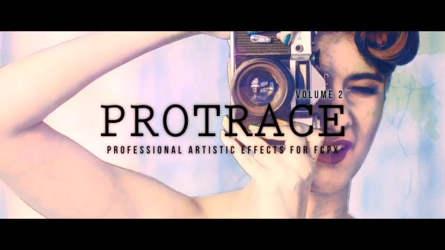 PROTRACE™ – VOL. 2 PROFESSIONAL ARTISTIC EFFECTS FOR FCPX FROM PIXEL FILM STUDIOS