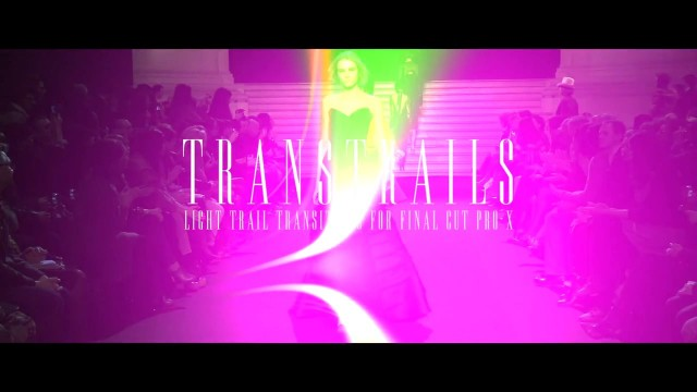 TRANSTRAILS™- Professional Light Trail Transitions for Final Cut Pro X from Pixel Film Studios