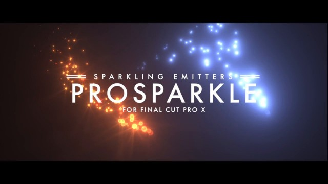 PROSPARKLE™ – PROFESSIONAL PARTICLE EMITTERS IN FCPX FROM PIXEL FILM STUDIOS