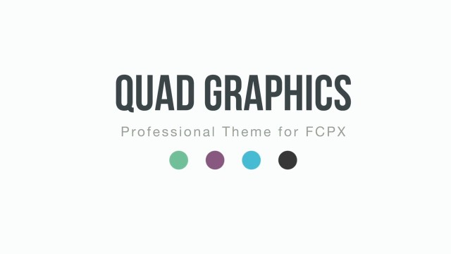 QUAD GRAPHICS – PROFESSIONAL THEME FOR FINAL CUT PRO X – PIXEL FILM STUDIOS
