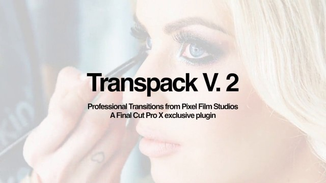 TRANSPACK VOLUME 2 – PROFESSIONAL TRANSITIONS FOR FCPX – Pixel Film Studios