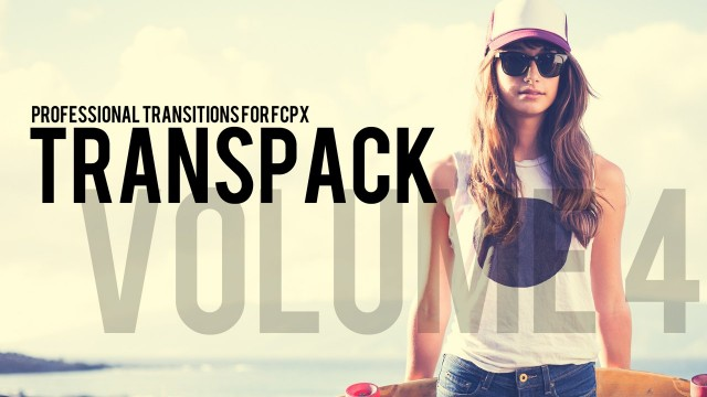 TRANSPACK VOLUME 4 – PROFESSIONAL TRANSITIONS FOR FCPX – Pixel Film Studios