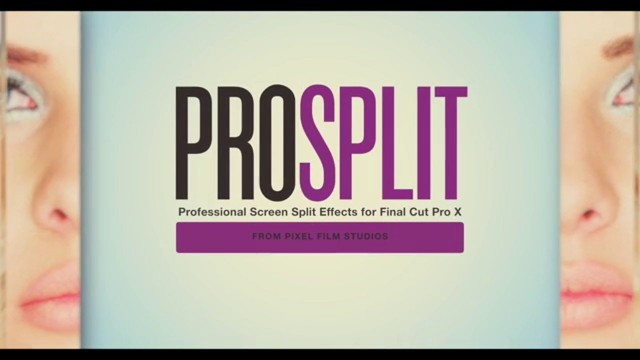Pixel Film Studios – Prosplit™ Professional Screen Split Effects For FCPX