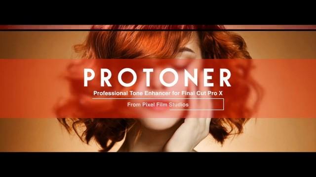 Pixel Film Studios – PROTONER™ PROFESSIONAL TONE ENHANCER FOR FINAL CUT PRO X