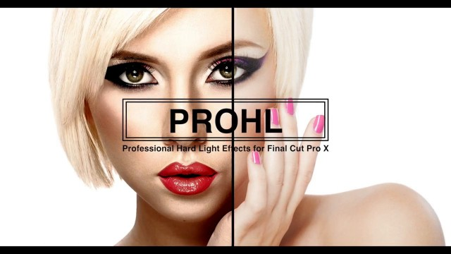 PROHL™ Professional Hard-Light Effects from Final Cut Pro X