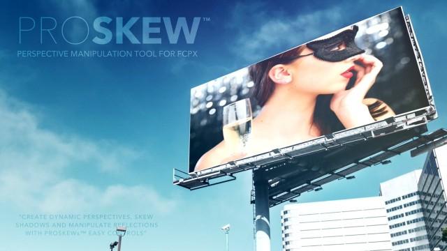 PROSKEW™ – Perspective Manipulation Tool for Final Cut Pro X – Pixel Film Studios