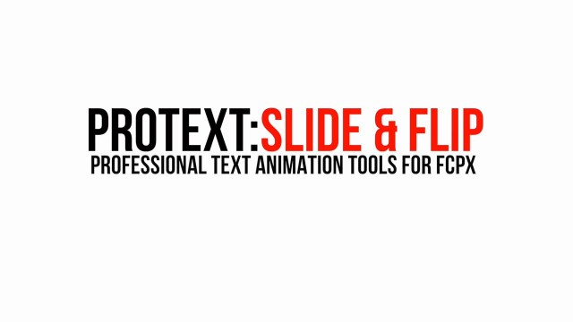 Pixel Film Studios – Protext: Slides & Flips – Professional Text Animations For FCPX