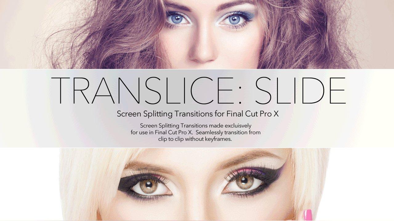 TranSlice: Slide – Split Screen Transitions for Final Cut