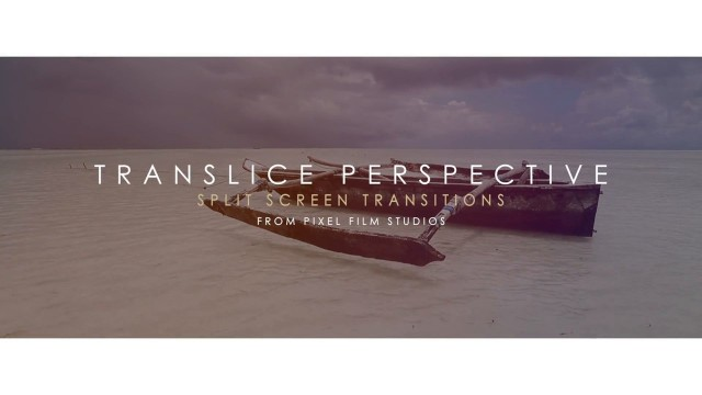 TranSlice: Perspective – Sliding Split Screen Transition for Final Cut Pro X – Pixel Film Studios