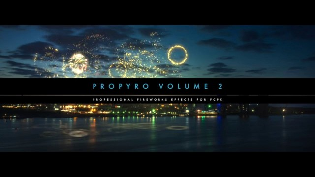 Pixel Film Studios – ProPyro Volume 2 Firework Generators for Final Cut Pro X