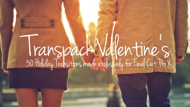 TransPack: Valentine's – Heart Transitions for Final Cut Pro X – Pixel Film Studios