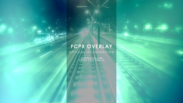 FCPX Overlay: Optical Illumination – Overlays for Final Cut Pro X