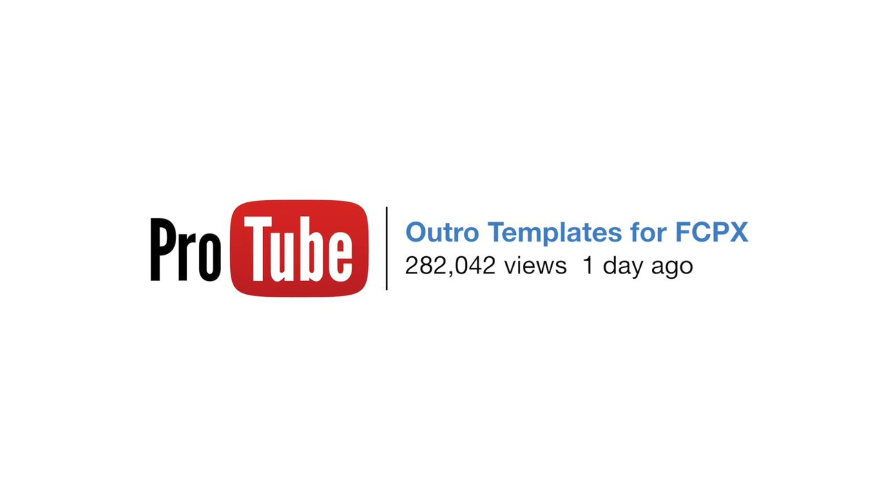 Protube Outro Outro Templates Created For Final Cut Pro X Pixel
