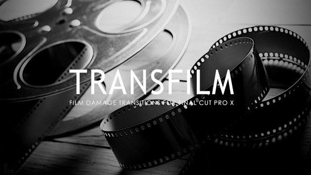 TransFilm – Professional Damaged Film Transitions for Final Cut Pro X