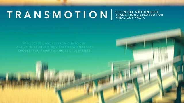 TransMotion – Essential Motion Blur Transitions for Final Cut Pro X – Pixel Film Studios