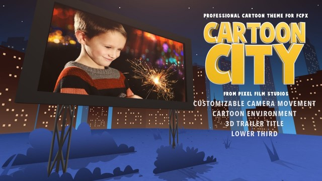 Cartoon City – Cartoon Theme Package for Final Cut Pro X – Pixel Film Studios