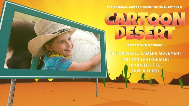 Cartoon Desert – Cartoon Theme for Final Cut Pro X – Pixel Film Studios